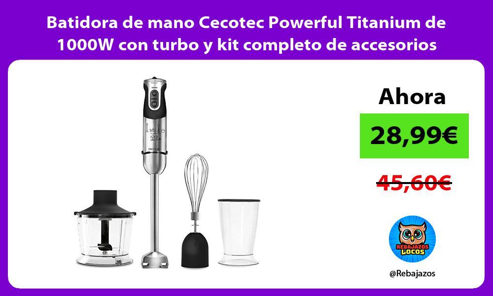 Batidora de mano Cecotec Powerful Titanium de 1000W con turbo y kit completo de accesorios