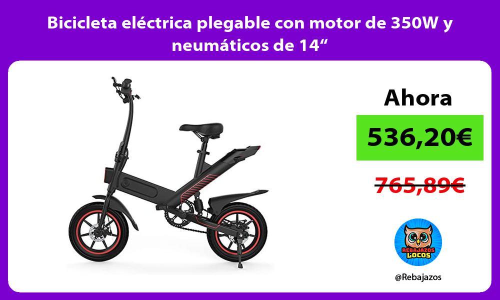 Bicicleta electrica plegable con motor de 350W y neumaticos de 14
