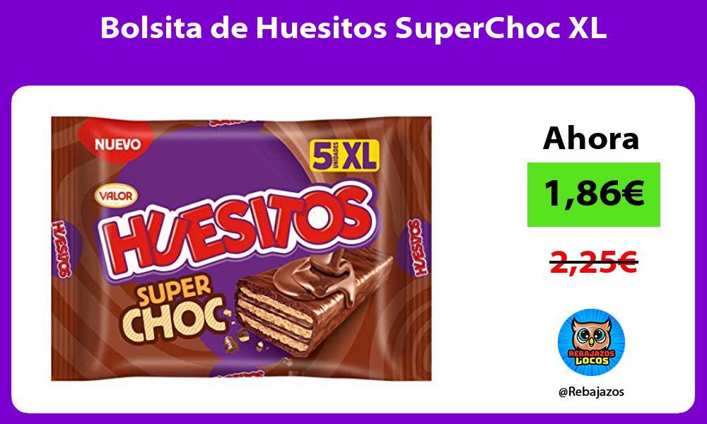 Bolsita de Huesitos SuperChoc XL