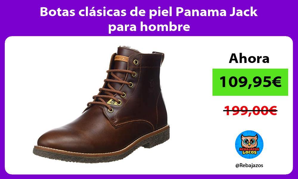 Botas clasicas de piel Panama Jack para hombre