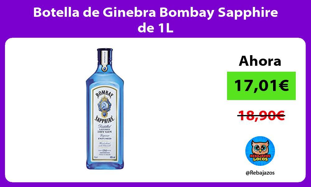 Botella de Ginebra Bombay Sapphire de 1L