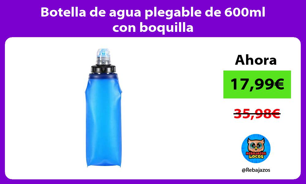 Botella de agua plegable de 600ml con boquilla