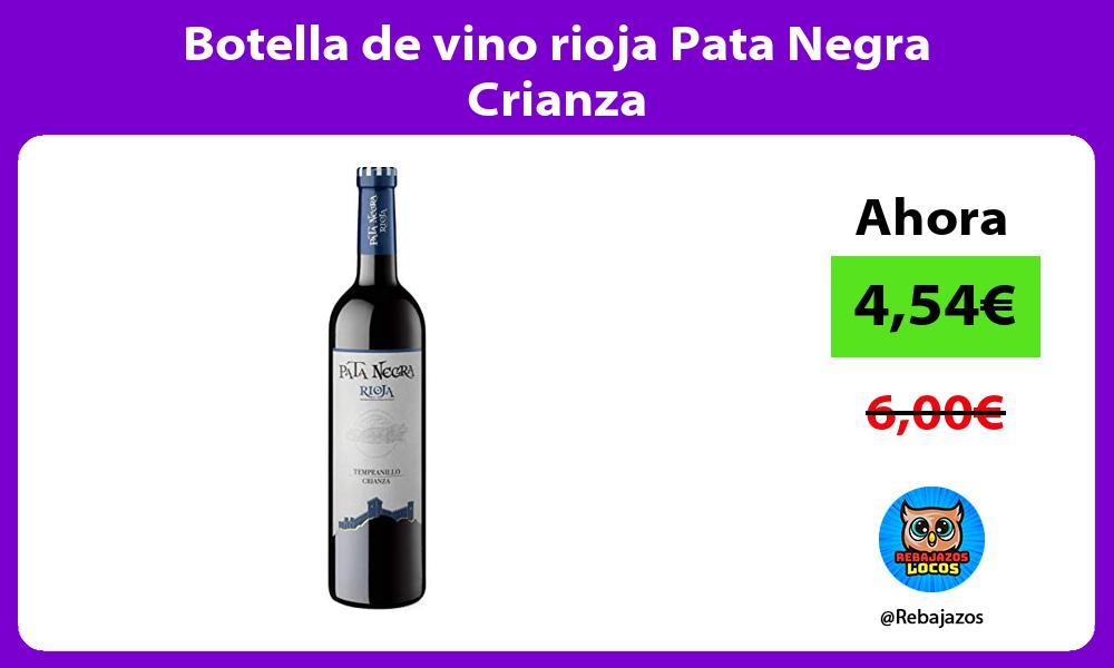 Botella de vino rioja Pata Negra Crianza