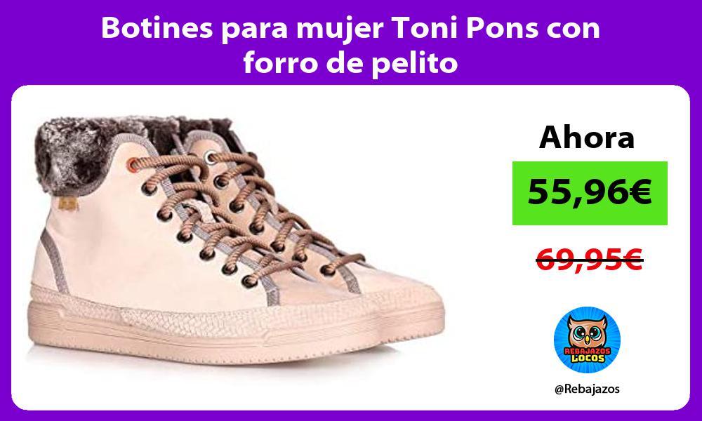 Botines para mujer Toni Pons con forro de pelito