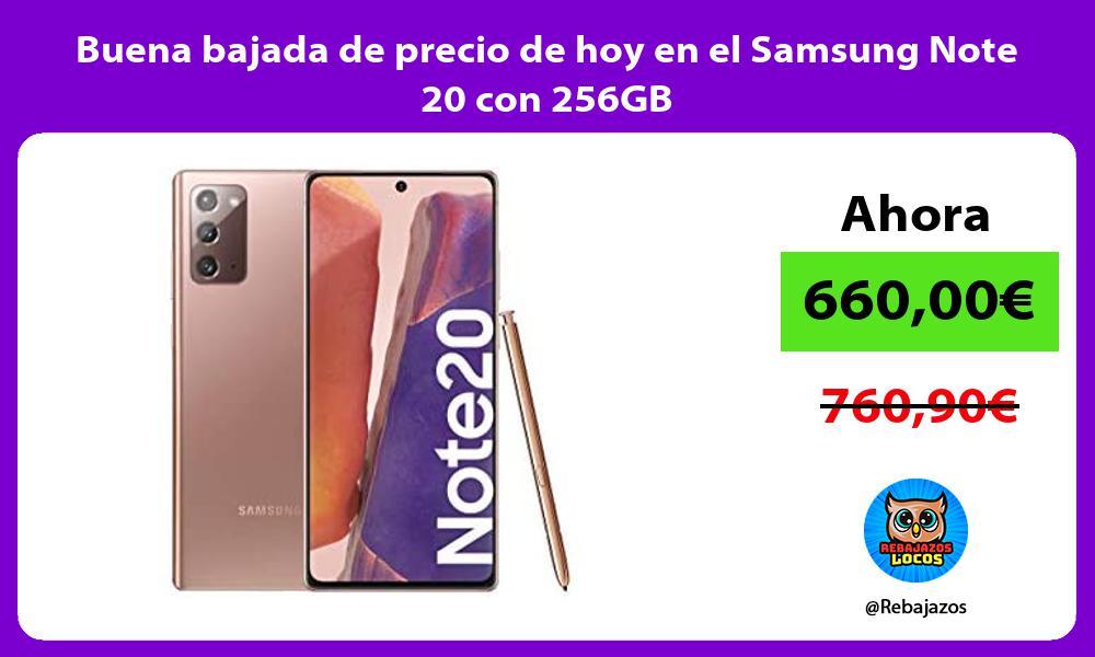 Buena bajada de precio de hoy en el Samsung Note 20 con 256GB