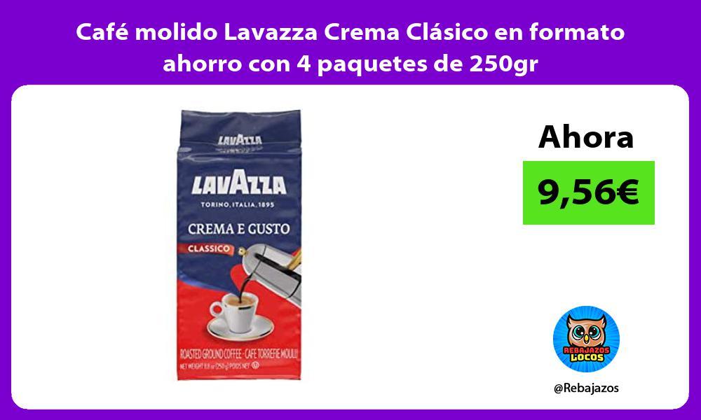 Cafe molido Lavazza Crema Clasico en formato ahorro con 4 paquetes de 250gr