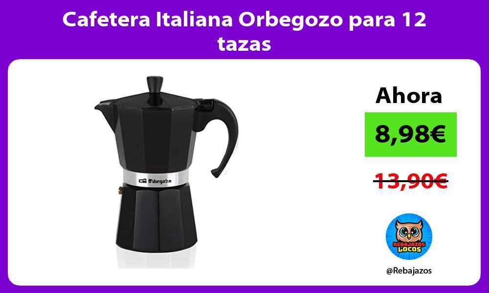 Cafetera Italiana Orbegozo para 12 tazas