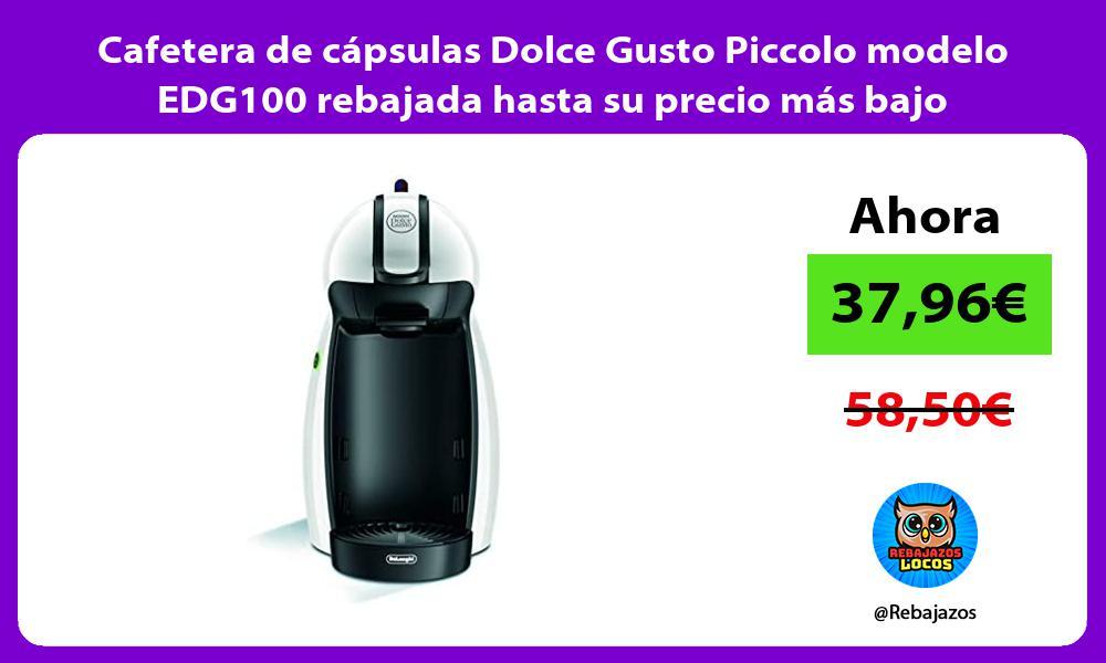 Cafetera de capsulas Dolce Gusto Piccolo modelo EDG100 rebajada hasta su precio mas bajo