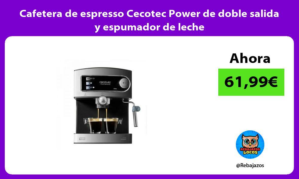Cafetera de espresso Cecotec Power de doble salida y espumador de leche