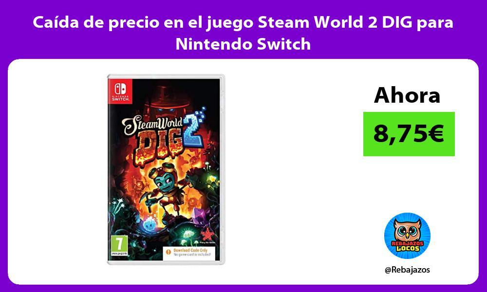 Caida de precio en el juego Steam World 2 DIG para Nintendo Switch