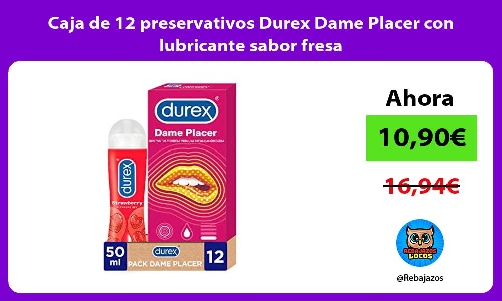 Caja de 12 preservativos Durex Dame Placer con lubricante sabor fresa