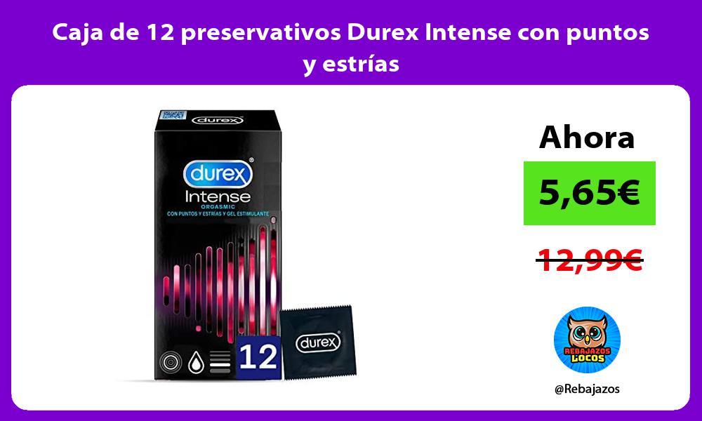 Caja de 12 preservativos Durex Intense con puntos y estrias
