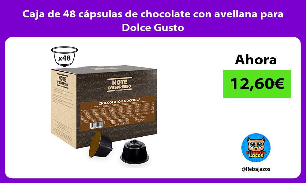 Caja de 48 capsulas de chocolate con avellana para Dolce Gusto