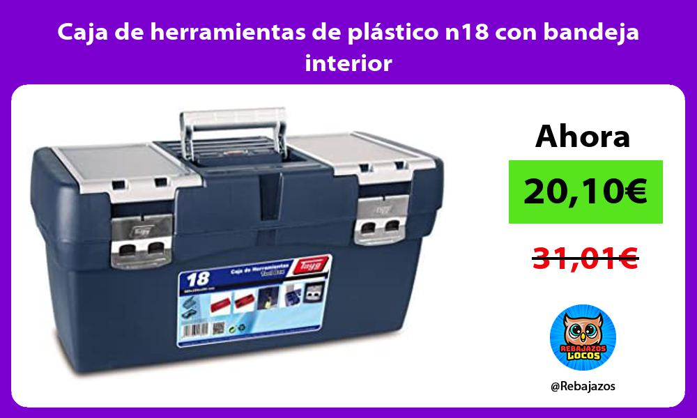 Caja de herramientas de plastico n18 con bandeja interior