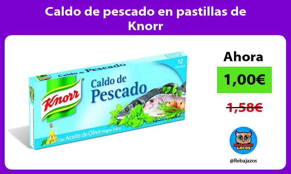 Caldo de pescado en pastillas de Knorr