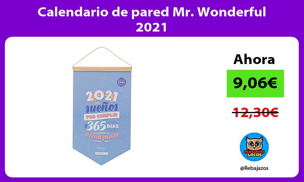 Calendario de pared Mr Wonderful 2021