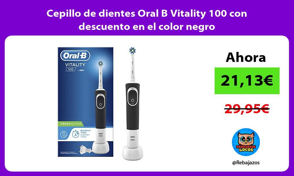 Cepillo de dientes Oral B Vitality 100 con descuento en el color negro