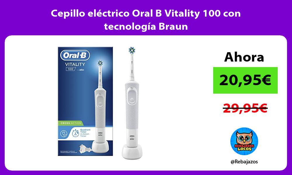 Cepillo electrico Oral B Vitality 100 con tecnologia Braun