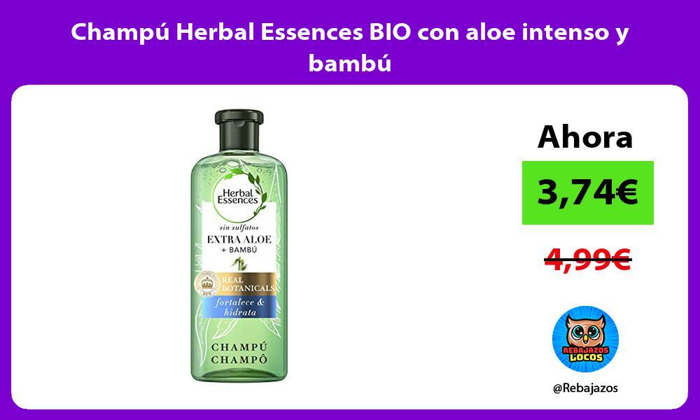 Champu Herbal Essences BIO con aloe intenso y bambu