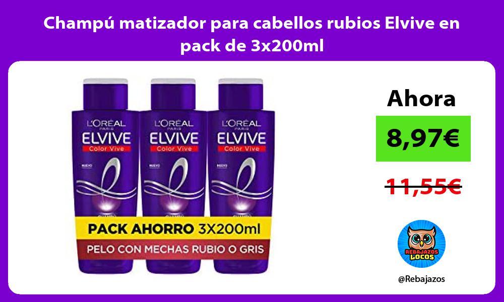 Champu matizador para cabellos rubios Elvive en pack de 3x200ml