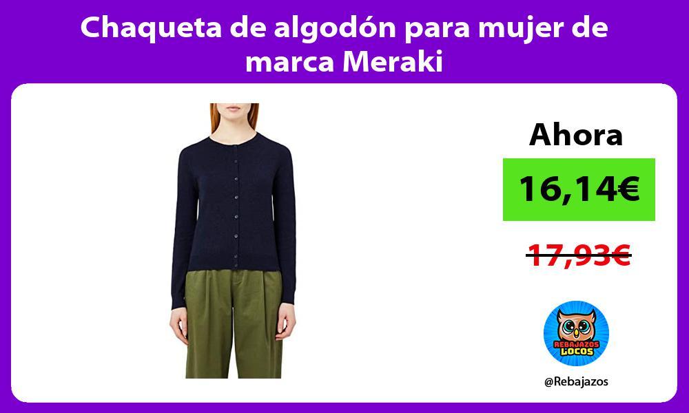 Chaqueta de algodon para mujer de marca Meraki
