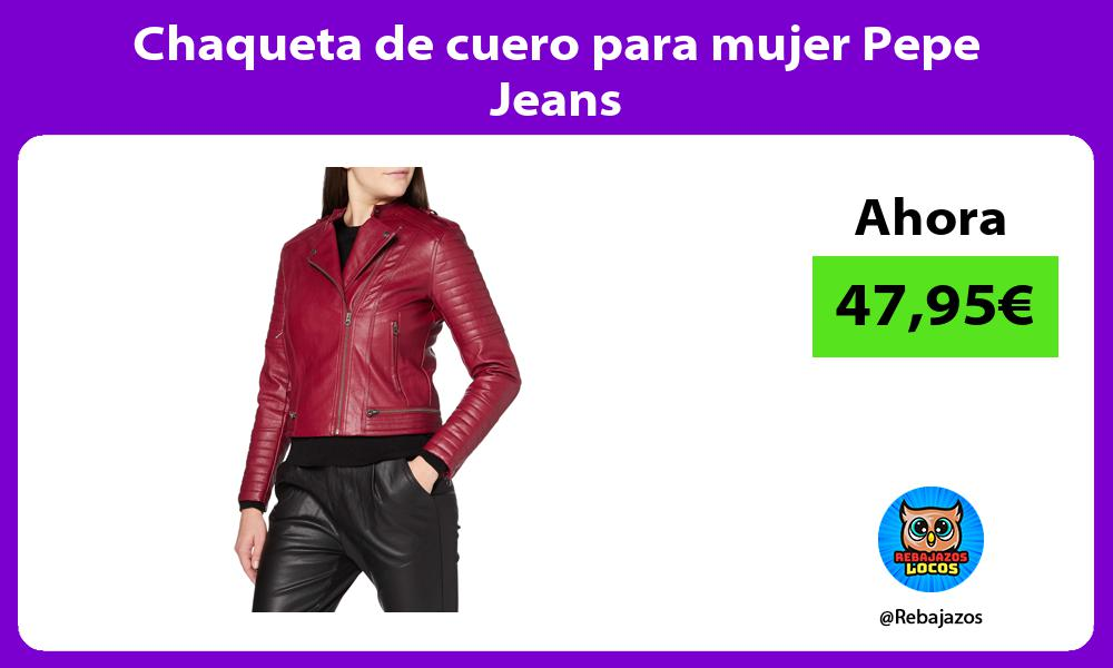 Chaqueta de cuero para mujer Pepe Jeans