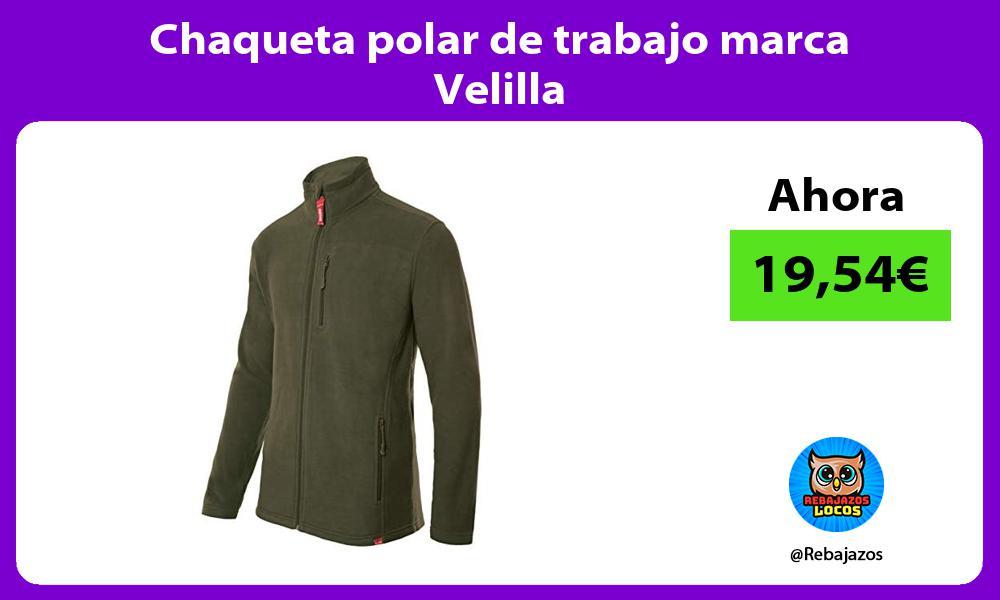 Chaqueta polar de trabajo marca Velilla