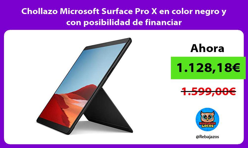 Chollazo Microsoft Surface Pro X en color negro y con posibilidad de financiar