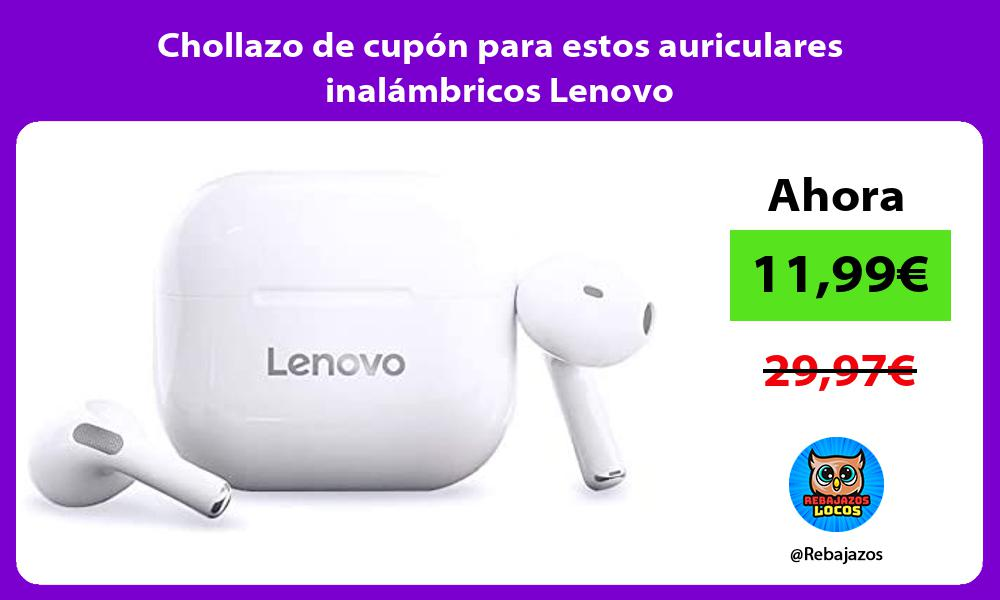 Chollazo de cupon para estos auriculares inalambricos Lenovo