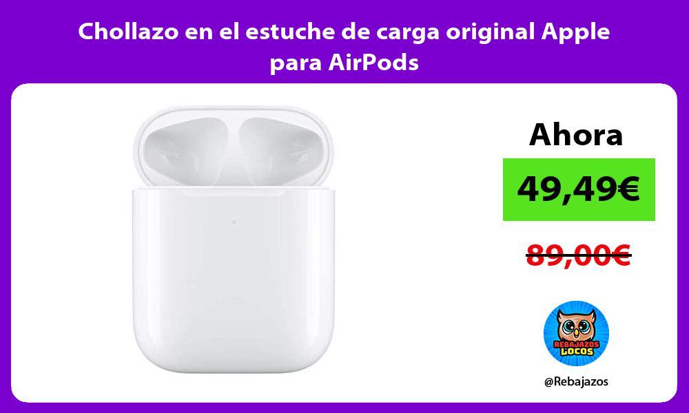 Chollazo en el estuche de carga original Apple para AirPods