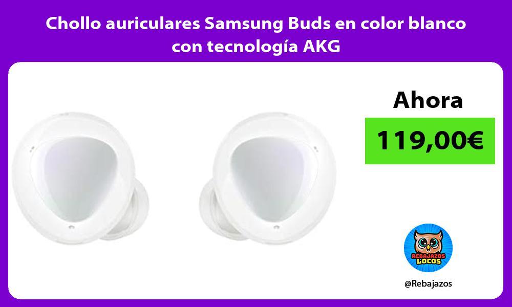Chollo auriculares Samsung Buds en color blanco con tecnologia AKG