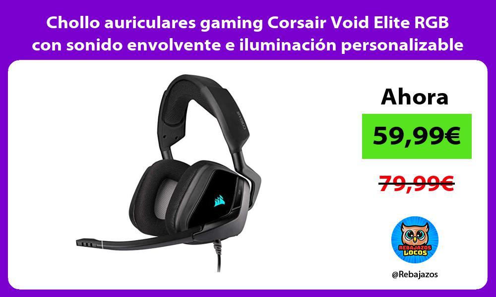 Chollo auriculares gaming Corsair Void Elite RGB con sonido envolvente e iluminacion personalizable