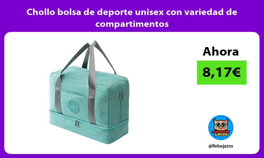 Chollo bolsa de deporte unisex con variedad de compartimentos