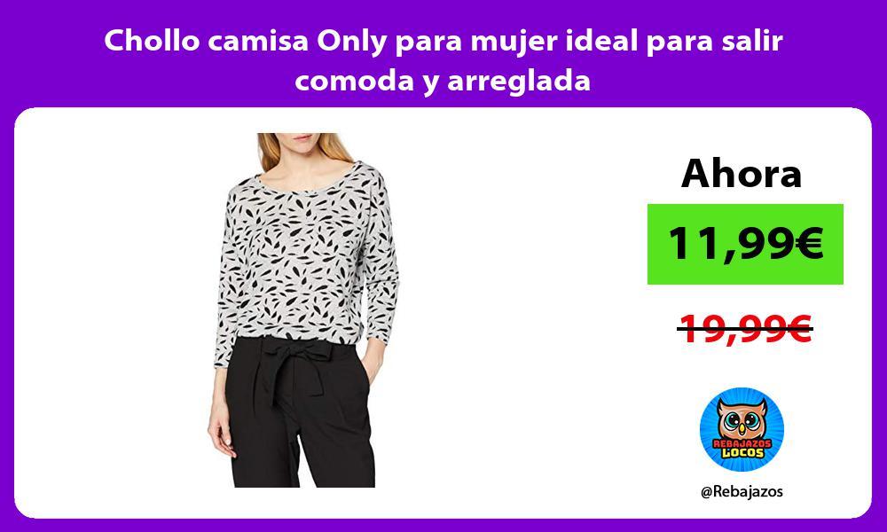 Chollo camisa Only para mujer ideal para salir comoda y arreglada