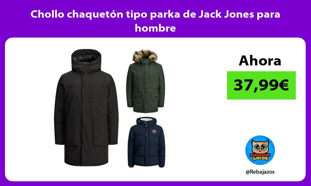 Chollo chaqueton tipo parka de Jack Jones para hombre