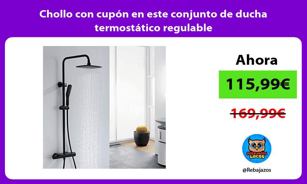 Chollo con cupon en este conjunto de ducha termostatico regulable