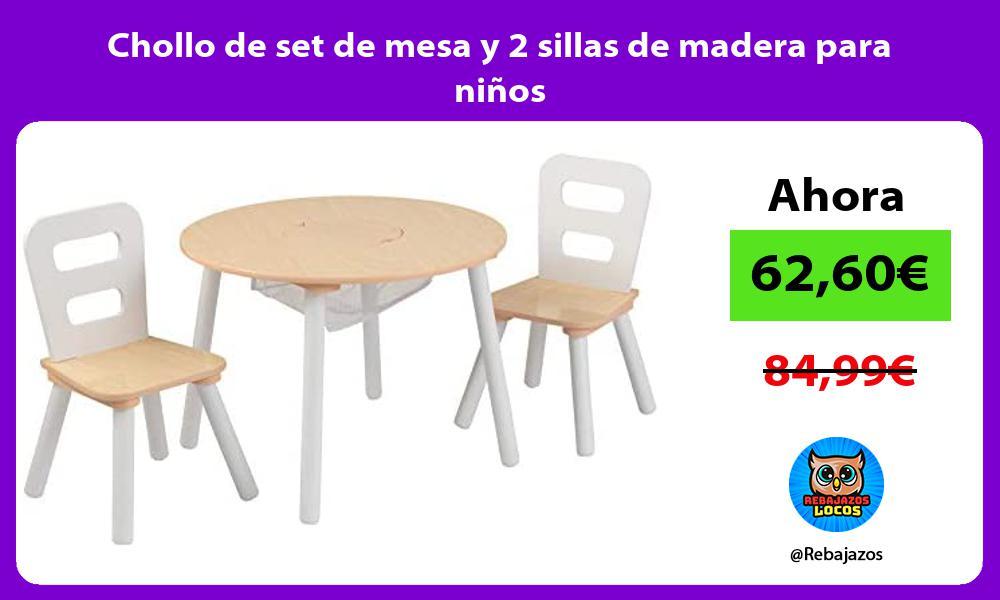 Chollo de set de mesa y 2 sillas de madera para ninos