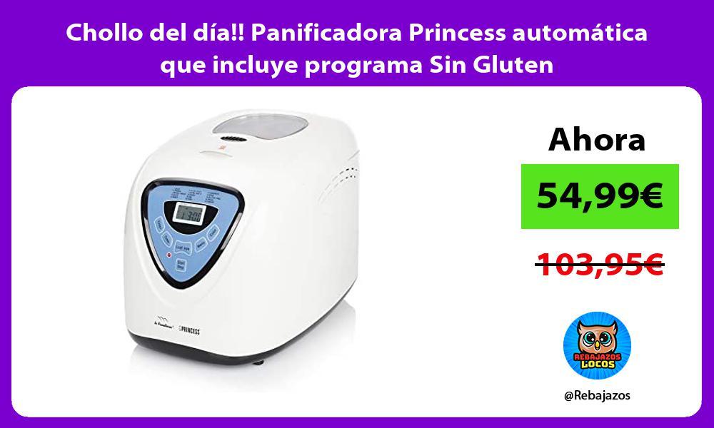 Chollo del dia Panificadora Princess automatica que incluye programa Sin Gluten