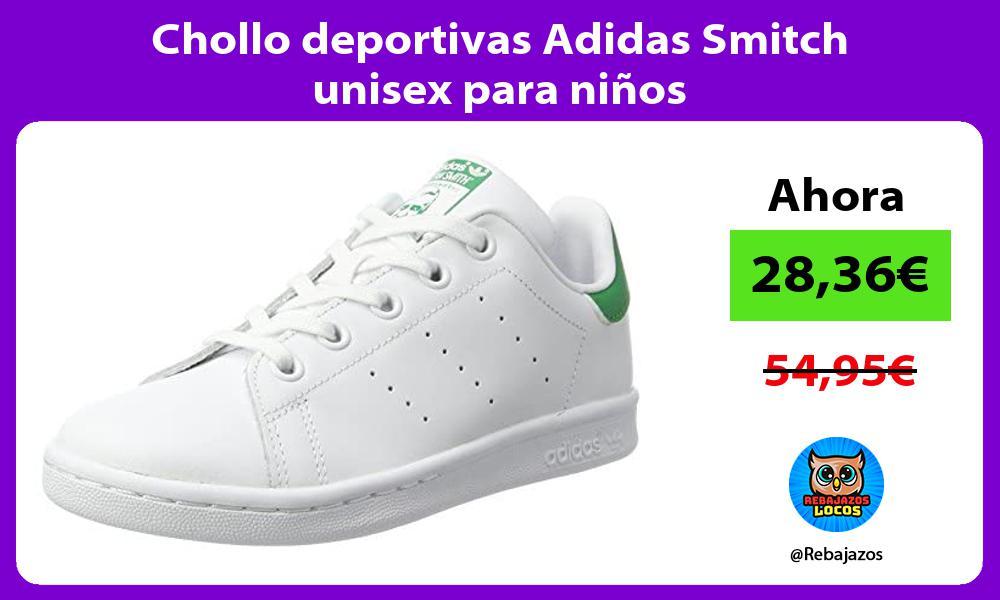 Chollo deportivas Adidas Smitch unisex para ninos