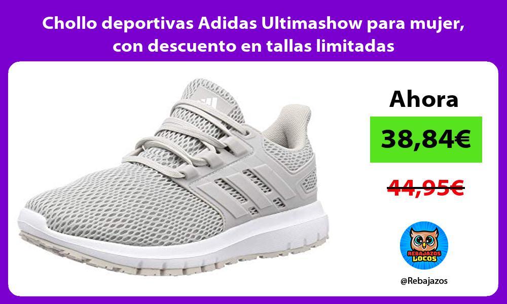 Chollo deportivas Adidas Ultimashow para mujer con descuento en tallas limitadas