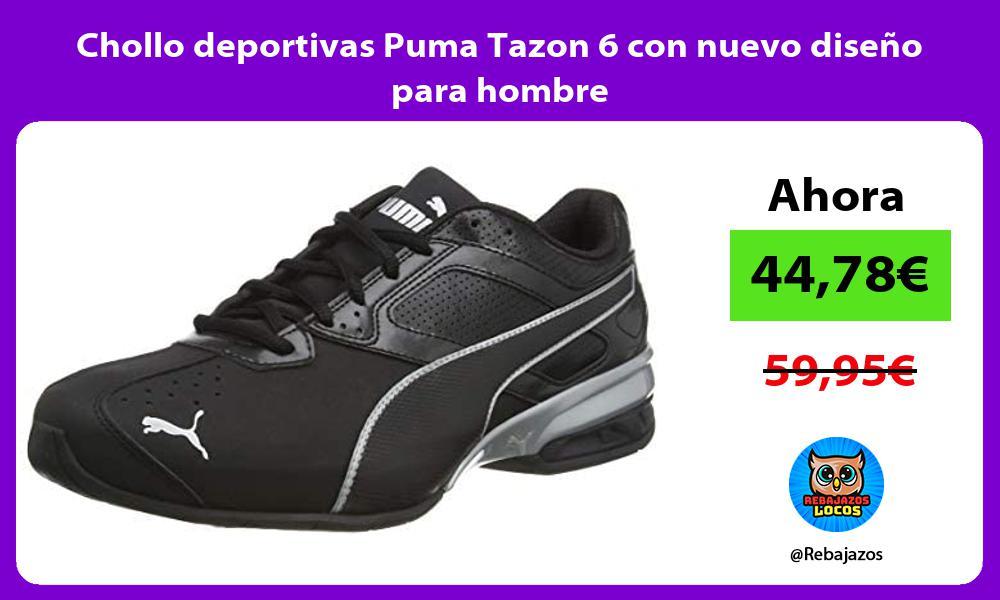 Chollo deportivas Puma Tazon 6 con nuevo diseno para hombre
