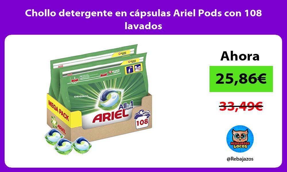Chollo detergente en capsulas Ariel Pods con 108 lavados