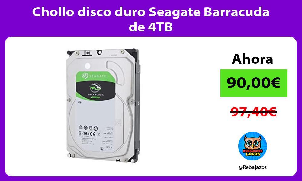 Chollo disco duro Seagate Barracuda de 4TB