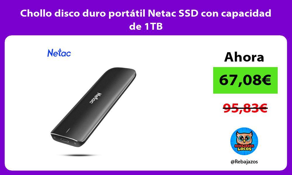 Chollo disco duro portatil Netac SSD con capacidad de 1TB