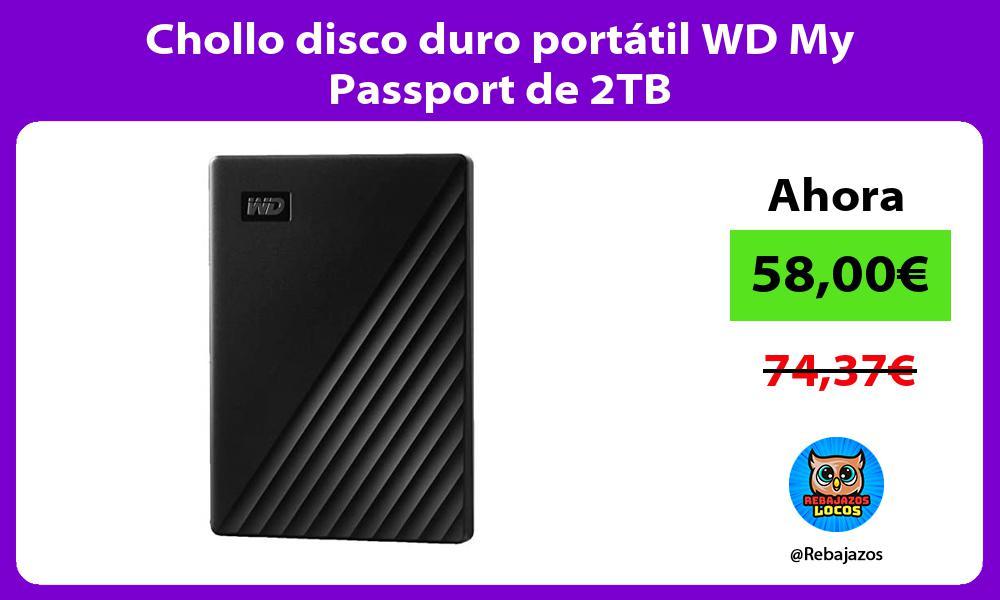Chollo disco duro portatil WD My Passport de 2TB