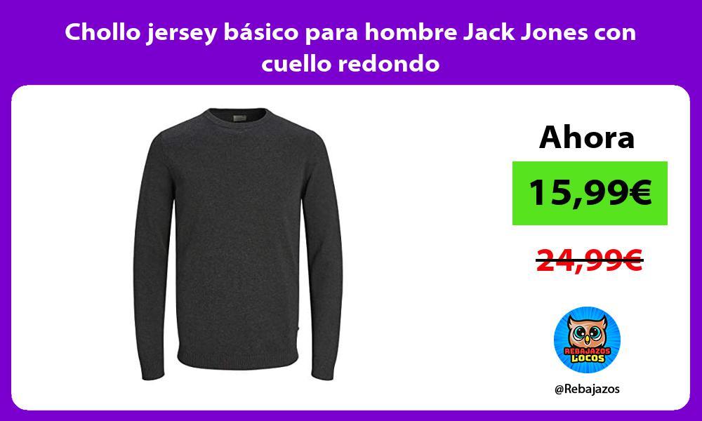 Chollo jersey basico para hombre Jack Jones con cuello redondo