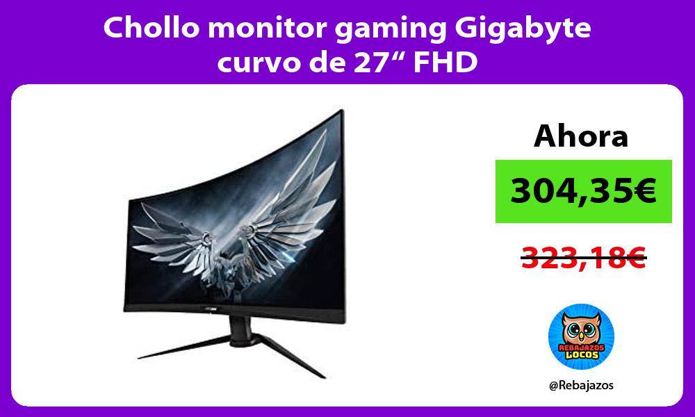 Chollo monitor gaming Gigabyte curvo de 27 FHD
