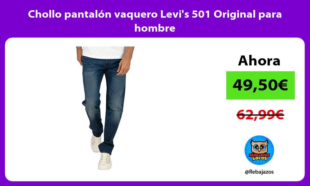 Chollo pantalon vaquero Levis 501 Original para hombre
