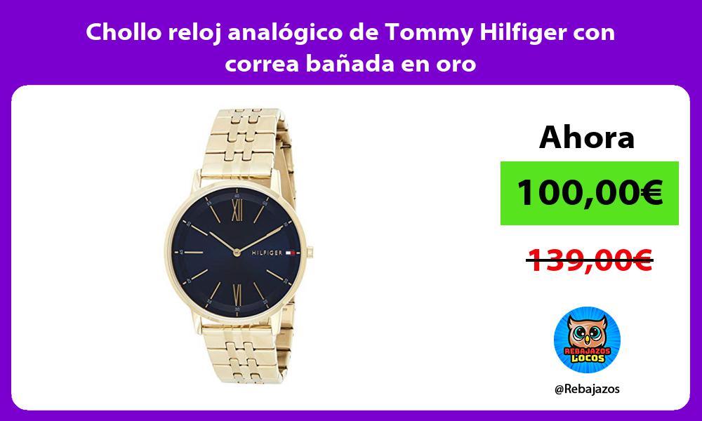 Chollo reloj analogico de Tommy Hilfiger con correa banada en oro