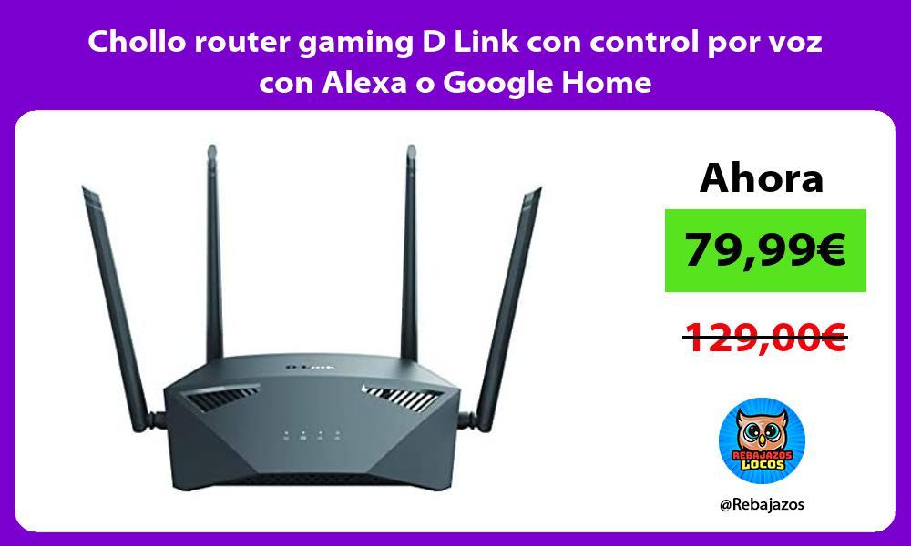 Chollo router gaming D Link con control por voz con Alexa o Google Home